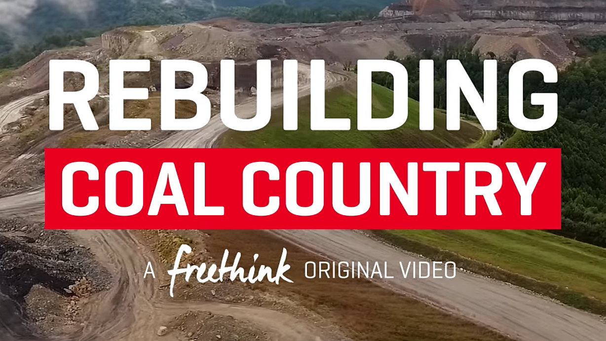 CDC-Post-RebuildingCoalCountry-Freethink